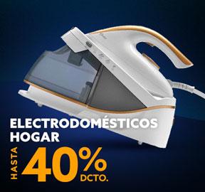 ELECTRODOMÉSTICOS HOGAR HASTA 40% DCTO