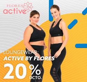 Loungewear:  ACTIVE BY FLORES  20% dcto
