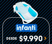 INFANTI DESDE $ 9.990