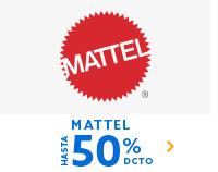MATTEL HASTA 50% DCTO | Lo mejor esta en hites.com