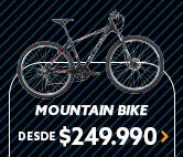 MOUNTAIN BIKE DESDE $249.990