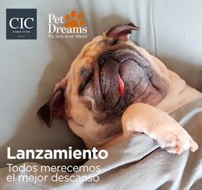LANZAMIENTO  PET DREAMS / CIC  TODOS MERECEMOS EL MEJOR DESCANSO