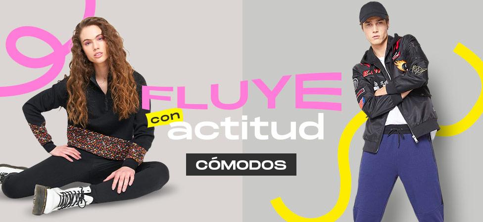 """""""FLUYE CON ACTITUD CÓMODOS"""""""