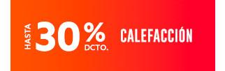 CALEFACCIÓN HASTA 30% DCTO