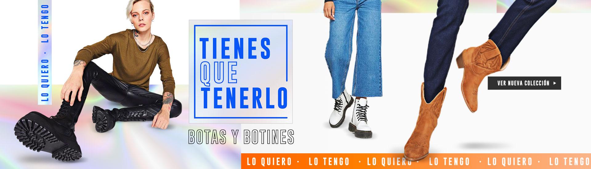 TIENES QUE TENERLO BOTAS Y BOTINES