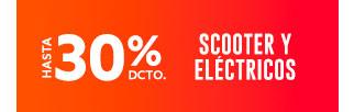 SCOOTER Y ELÉCTRICOS HASTA 30% DCTO
