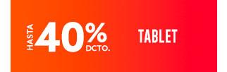 TABLET HASTA 40% DCTO